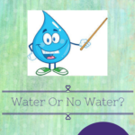 Water or no Water?