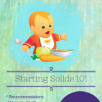 Starting Solids 101