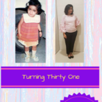 Turning Thirty One!